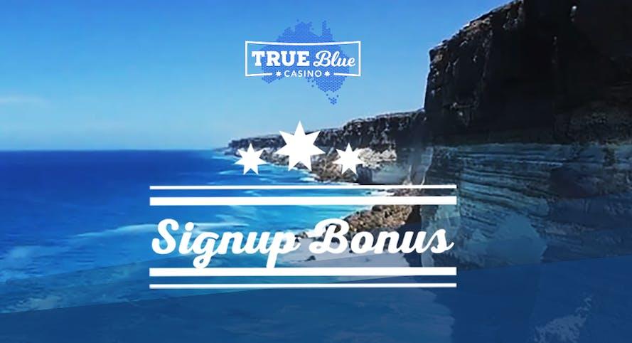 True Blue casino offers a 230% welcome bonus + 35 free spins