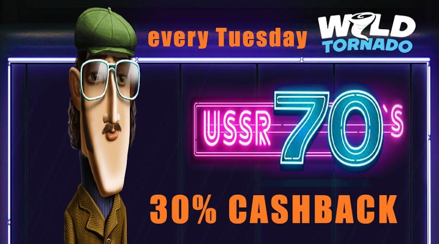 Wild Tornado Tuesday 30% Cashback