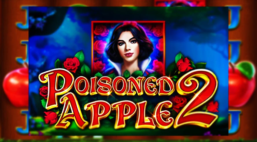 Poisoned Apple 2: famous fairy tale has become a video slot