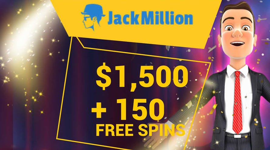 Get welcome bonus up to $1500 + 150 free spins with JackMillion casino