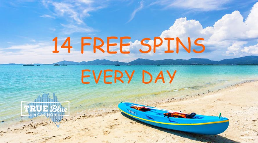 Get 14 Free Spins every day with True Blue Casino