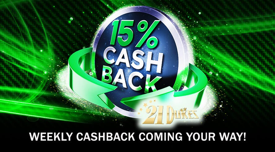 Stay Loyal to 21Dukes Casino and get the Loyalty 15% Cashback every Monday