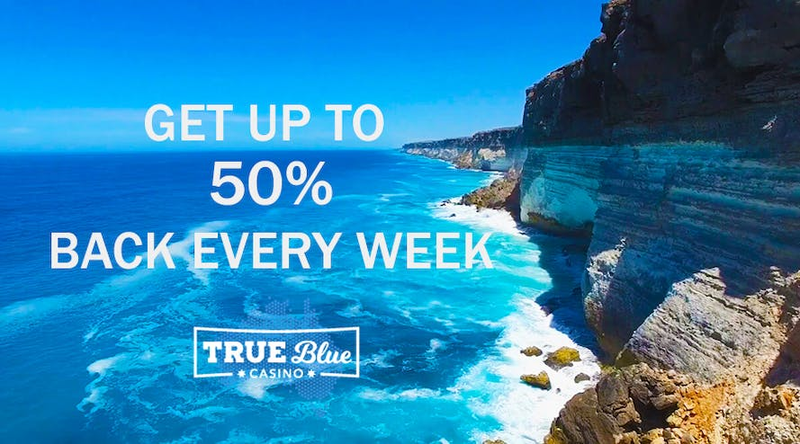True Blue Casino offers up to 50% weekly cashback