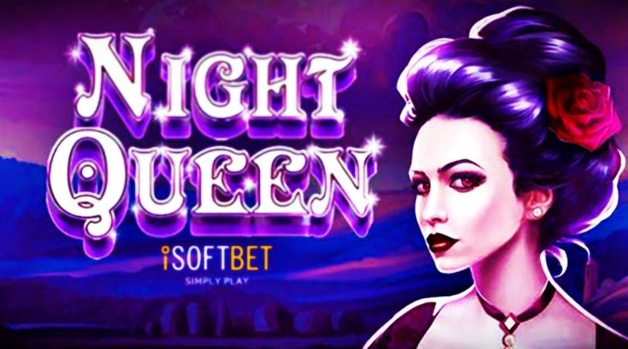 Everything you wanted to know about the new fairytale themed Night Queen slot game by iSoftBet