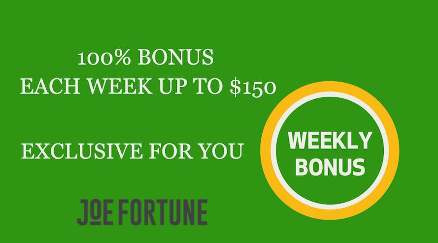 Get your fortune with Weekly Bonus promotion by Joe Fortune