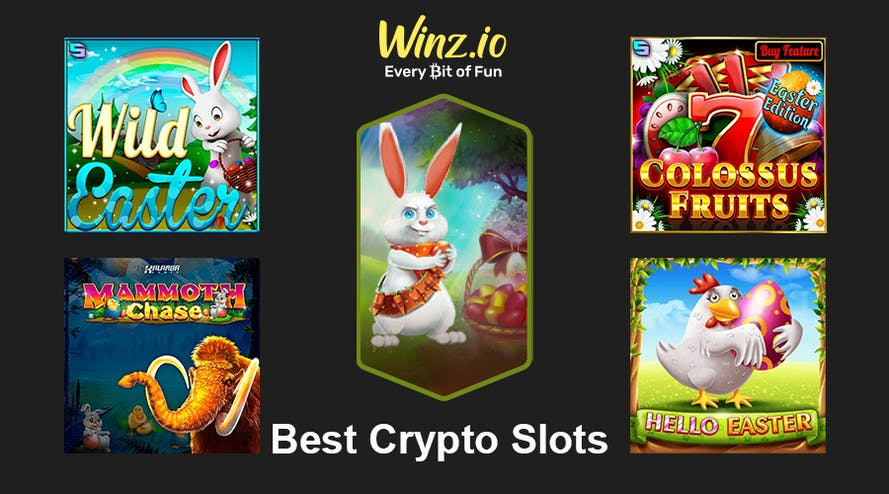 Best Easter slots to play during Easter with Crypto at Winz Casino