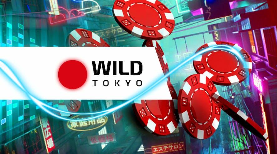 Introducing Wild Tokyo – Fresh gambling destination